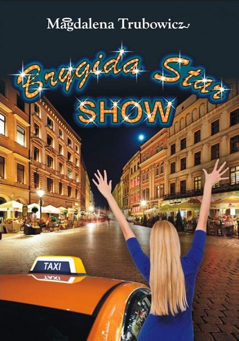 Brygida Star Show