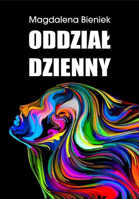 Oddział Dzienny - Magdalena Bieniek