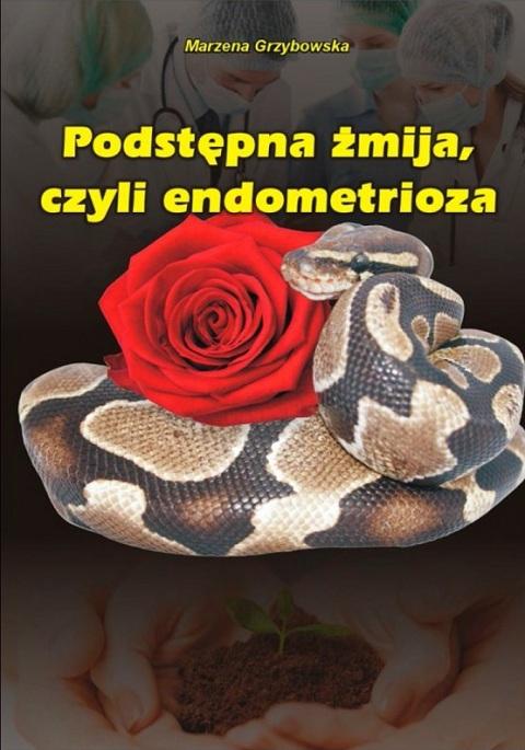 Podstępna żmija, czyli endometrioza