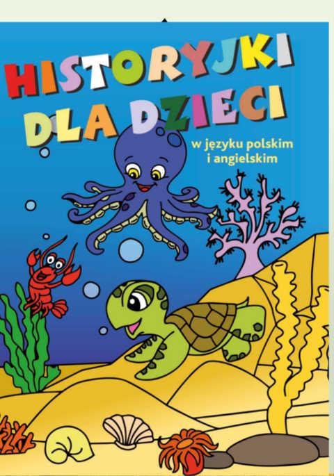 Historyjki dla dzieci w języku polskim i angielskim. Część II – kolorowanka
