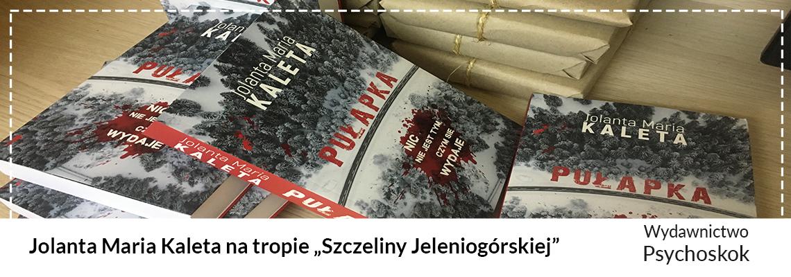 """Wrocławska pisarka na tropie """"Szczeliny Jeleniogórskiej"""""""