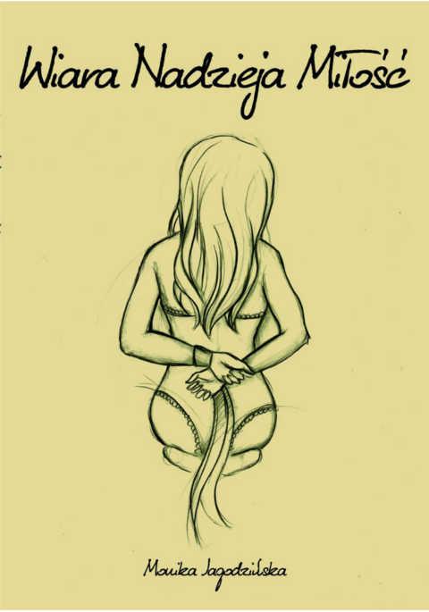 Wiara, Nadzieja, Miłość