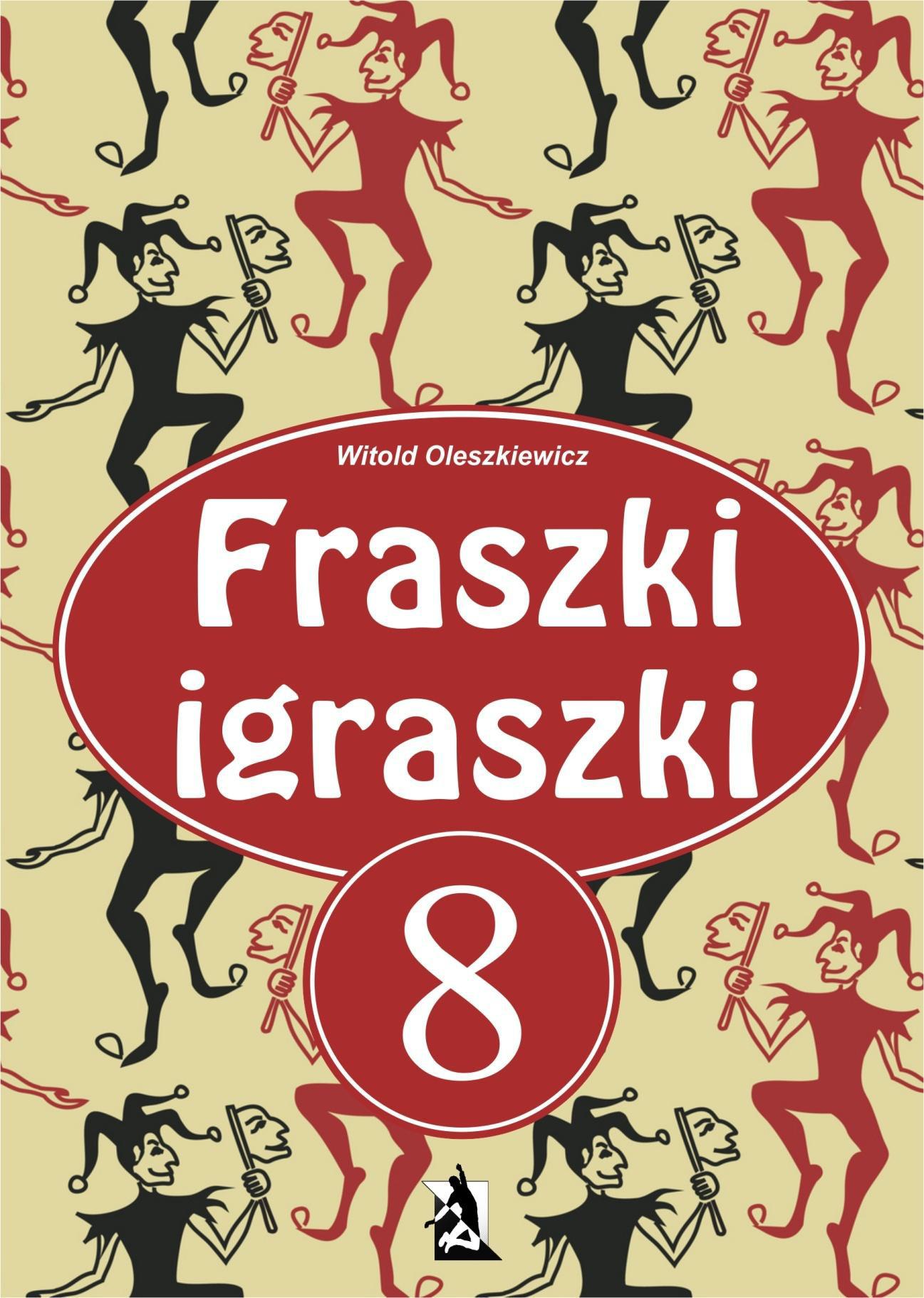 Fraszki igraszki 8