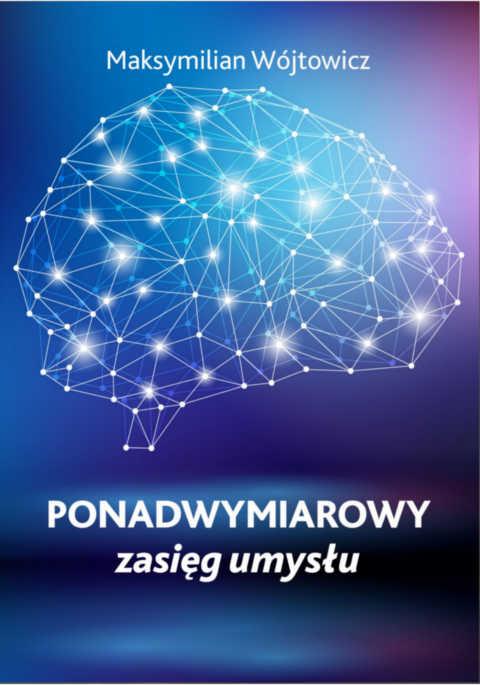 Ponadwymiarowy zasięg umysłu