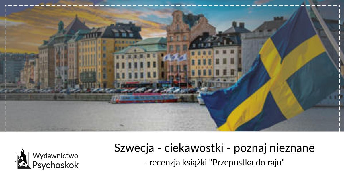 Szwecja Ciekawostki Poznaj Nieznane Recenzja Książki