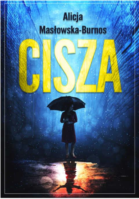"""Cisza – """"Trylogia Ciszy"""""""