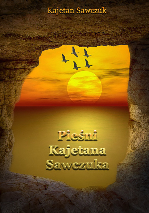 Pieśni Kajetana Sawczuka