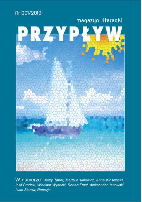 Przypływ. Magazyn literacki, nr 001/2019