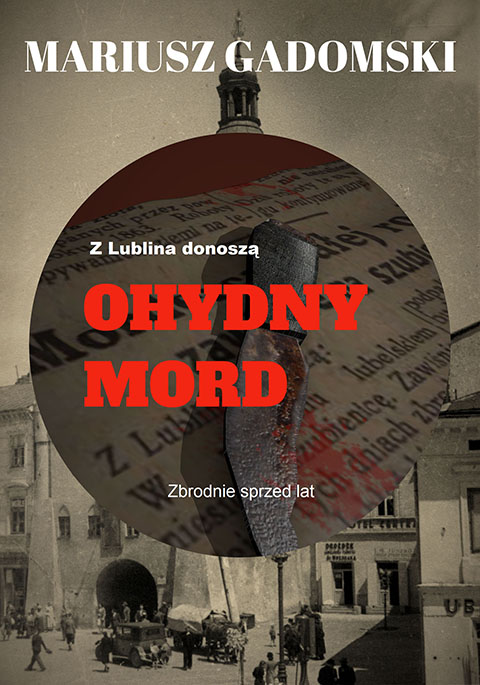 Z Lublina donoszą. Ohydny mord